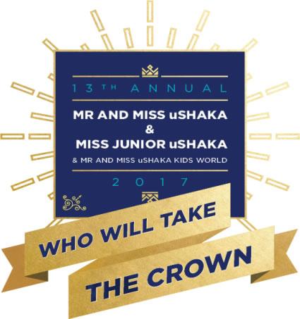 Enter 2017's Mr, Miss and Miss Junior uShaka Marine World and Mr and Miss uShaka Kids World